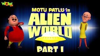 Motu Patlu in Alien World -Movie -Part 01| Movie Mania - 1 Movie Everyday | Wowkidz