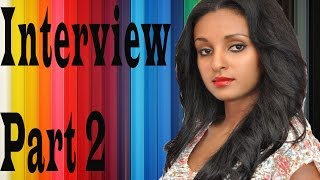 Sew Le Sew Drama Actress Mahder Assefa Interview At Enchewawet Part 2