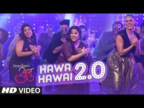 Xxx Mp4 Tumhari Sulu Hawa Hawai 2 0 Video Song Vidya Balan Vidya Balan Neha Dhupia Malishka 3gp Sex