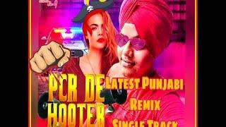 Hooter - Yo Yo Nachattar Singh Mistri (New HD Song) | Remix | Policia | Latest Punjabi Song 2017