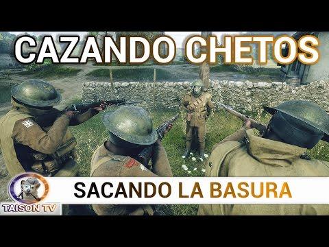Battlefield 1 Cazando Chetos 1x01. Saquemos