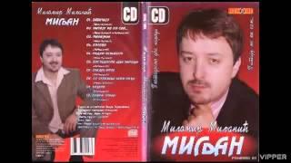 Milomir Miljanic Miljan - Knine grade - (Audio 2007)