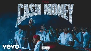 Tyga - Cash Money (Audio)