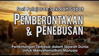 """""""Penguasa Dunia Ini"""" - Sekolah Sabat Pemberontakan & Penebusan - W01   02: HCBN INDONESIA"""