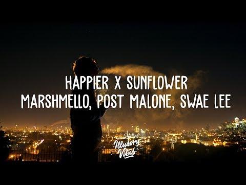 Xxx Mp4 HAPPIER X SUNFLOWER Mashup Marshmello Post Malone Swae Lee Bastille 3gp Sex