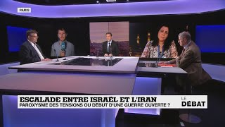 Le débat : Escalade entre Israël et l