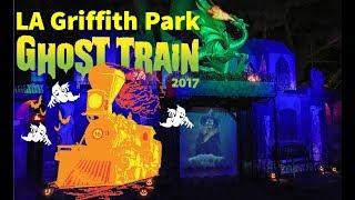 LA Griffith Park Ghost Train 2017 FULL RIDE