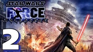 Let's Play Star Wars: Force Unleashed (HD Walkthrough) Part 2 - Over the Bridge We Go