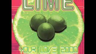 Lime - Your Love 2000 (Radio Mix)