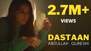 Dastaan - Abdullah Qureshi (Official Music Video)