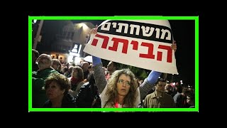 NEWS 24H - Thousands of people protest netanyahu, corruption in tel aviv, again