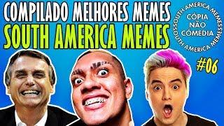 Compilado Melhores Memes SOUTH AMERICA MEMES #6