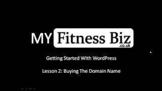 Lesson 2:   Purchasing The Domain Name