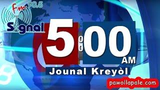 Mercredi 19  Avril 2017 -  Jounal Kreyol San Fòs Kote sou Signal FM