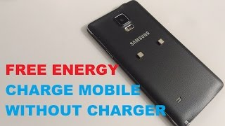 FREE ENERGY CHARGE YOUR MOBILE PHONE ANYWHERE NO CHARGER