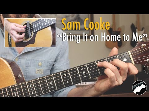 Xxx Mp4 Sam Cooke Quot Bring It On Home To Me Quot Lesson Easy Songs For Guitar 3gp Sex