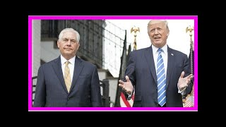 24/7 news-Trump called fake news ouster tillerson-9news