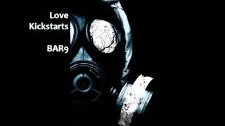 DUBSTEP Remix - Love Kickstarts BAR9 [5.1 Surround Sound]
