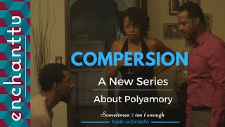 Compersion - A NEW SERIES ABOUT POLYAMORY
