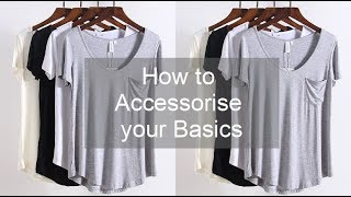 How to Accessorise your Basics! + Outfit Ideas