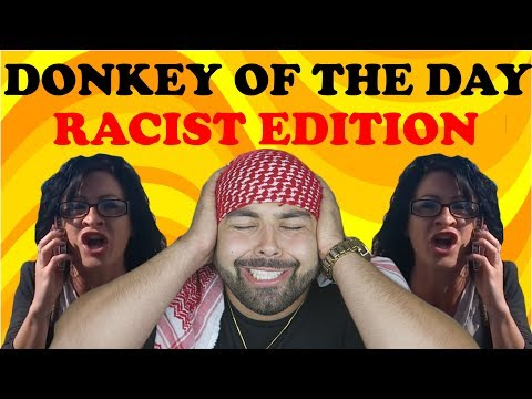 Xxx Mp4 Donkey Of The Day Racist Edition Episode 1 3gp Sex
