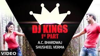 DJ King | Himachali Video Song | A.C. Bhardwaj, Shusheel Verma | SMS NIRSU