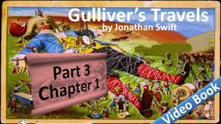 Part 3 - Chapter 01 - Gulliver's Travels by Jonathan Swift