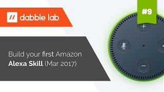 Building your first Amazon Alexa Skill (Mar 2017)