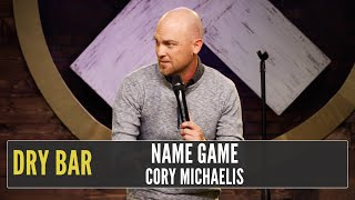 When You Learn How To Spell Names Correctly, Cory Michaelis