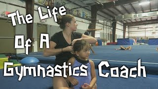 The Week Of A Gymnastics Coach| Rachel Marie