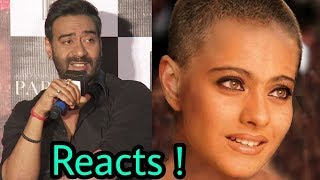 Ajay Devgan reacts on wife Kajol