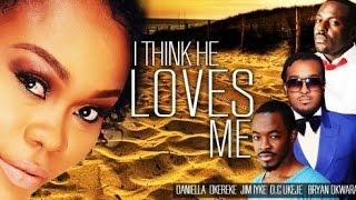 I Think He Loves Me (Official Trailer) Latest Nigeria Nollywood Drama Movie