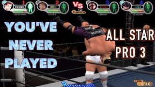 You've Never Played: All Star Pro Wrestling 3