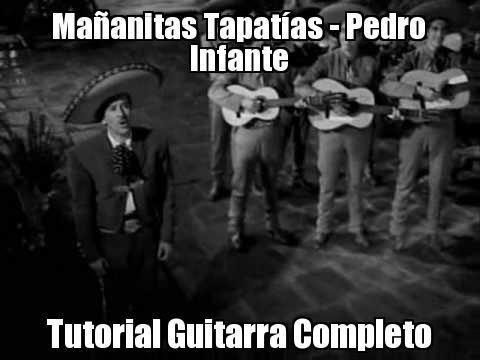 Mañanitas Tapatías Pedro Infante Tutorial Guitarra QuieroSerMúsico