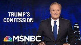Lawrence: President Donald Trump's Most Important Lie Is About Himself | The Last Word | MSNBC