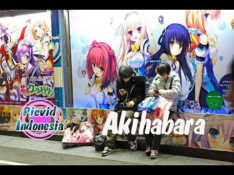 Akihabara Japang - Otaku Anime (Jalan jalan Jepang)