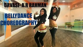 Urvasi Urvasi  A.R Rahman  MTV unplugged  Belly dance fusion  dance cover