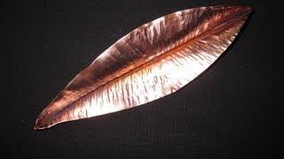 Forming a Copper Leaf