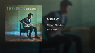 Shawn Mendes  Lights On  Audio