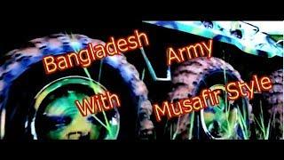 Bangladesh Army Feat Musafir(title Track)