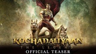Kochadaiiyaan - The Legend | (Exclusive Teaser) | Rajinikanth