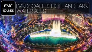 LVNDSCAPE & Holland Park feat. Nico Santos - Waterfalls (Extended)