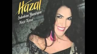Hazal - Be Te Nabe