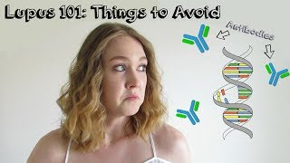 Lupus 101: Things to Avoid