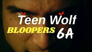 Teen Wolf - Bloopers 6A