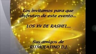 RITMO LATINO D.J. LOS XV DE RASHEL JULIO 2016