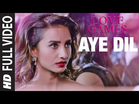 AYE DIL Full Video Song   LOVE GAMES   Patralekha, Gaurav Arora, Tara Alisha Berry   T-SERIES