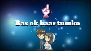 Bas Ek Baar Lyrics.... Cover By Soham Naik
