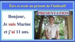 Apprendre le français conjugaison ce2 : (8/10) Se présenter au présent avec être et avoir