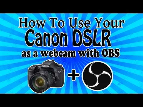 Use your Canon DSLR as a Webcam with OBS